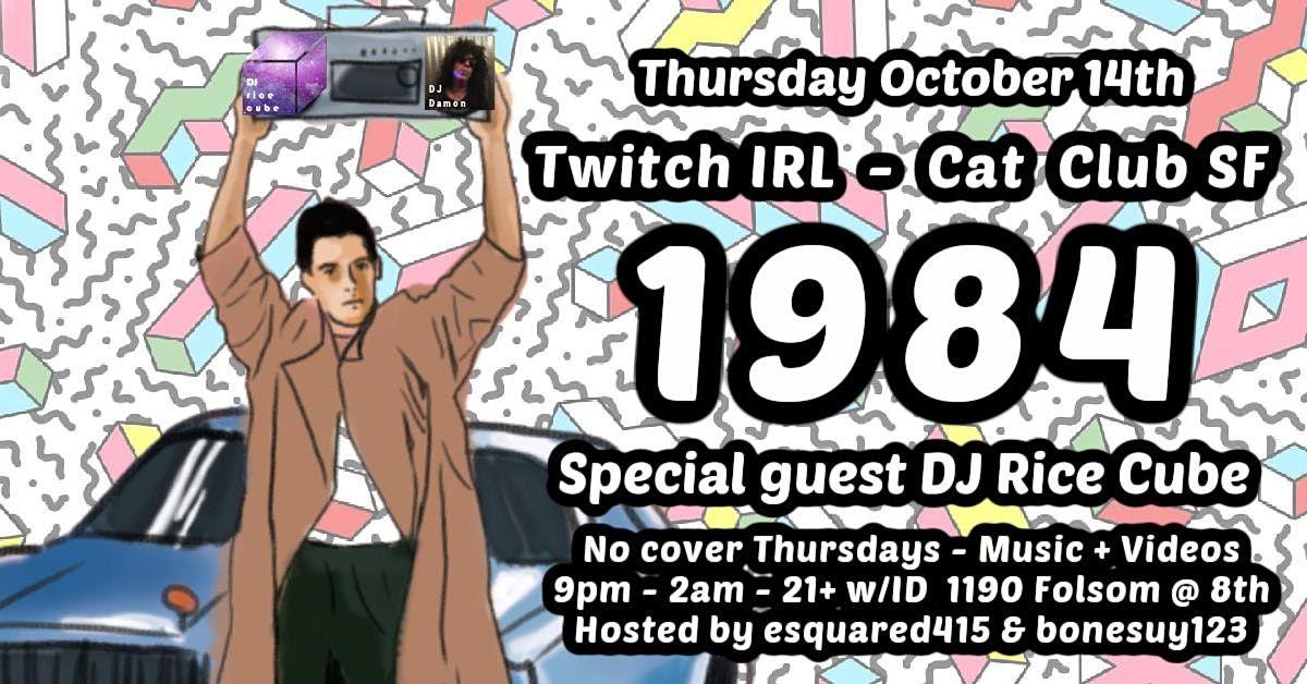 1984 presents Guest DJ Rice Cube from Etro Nightclub\/twitch.tv