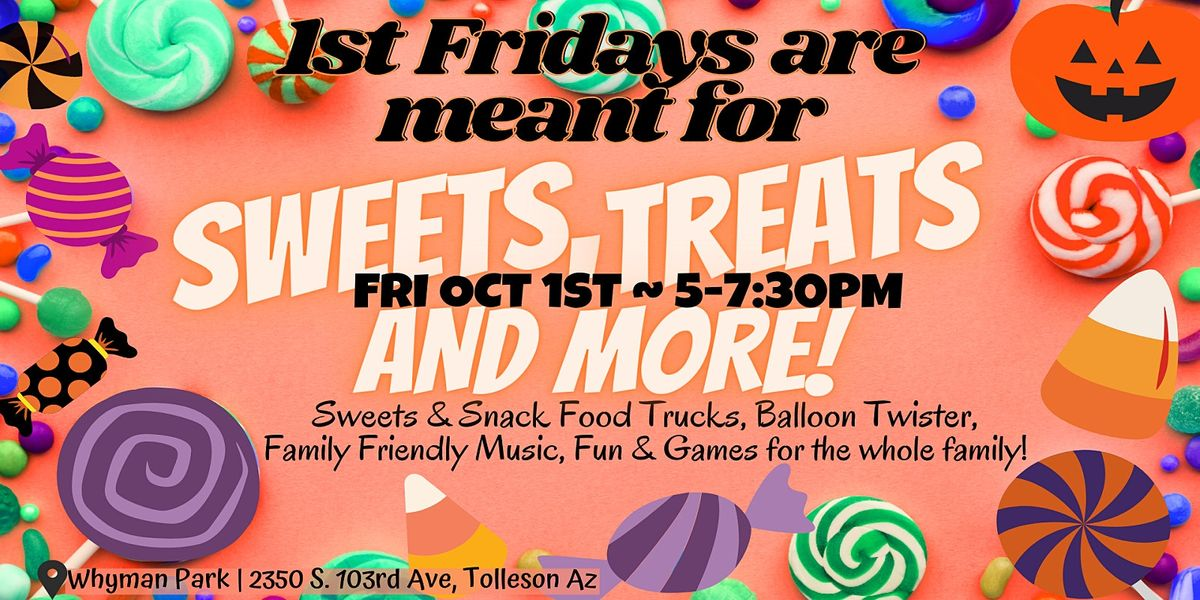 1st Fridays   Sweets Fest PopUP Party: Oct 1st
