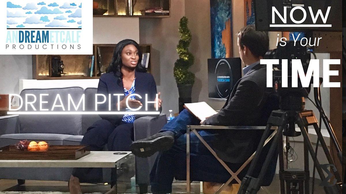 Dream Pitch for Entrepreneurs