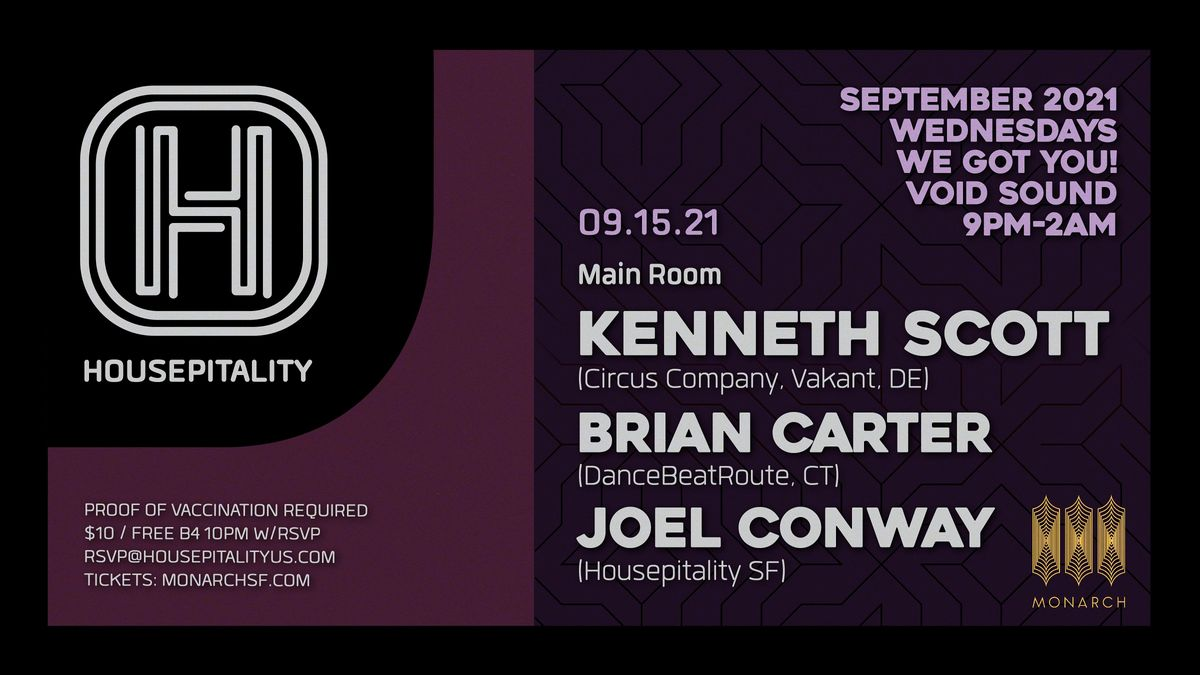 Housepitality SF presents Kenneth Scott, Brian Carter, Joel Conway