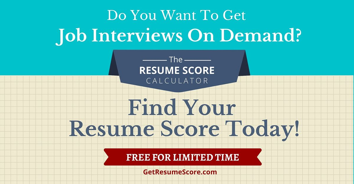 """Resume Score Maximizer"" \u2014 Do You Know Your Resume Score? \u2014 San Francisco"