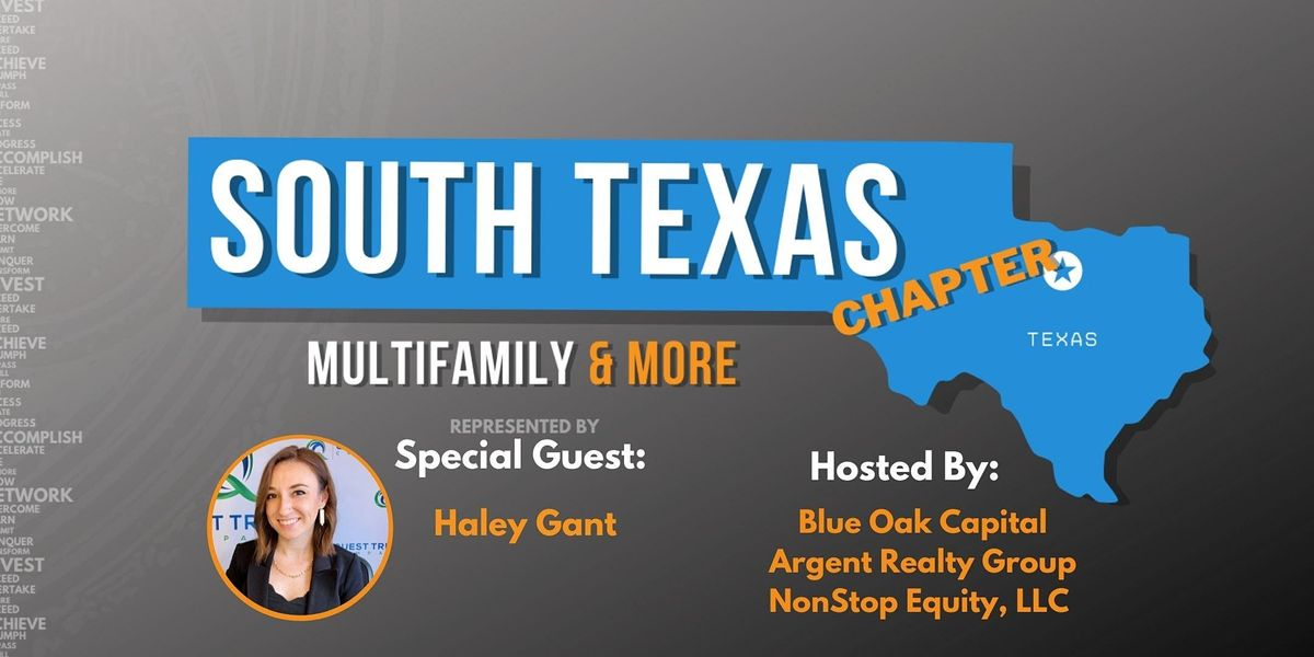 South Texas Houston Chapter-Multifamily & More Meetup with Haley Gant