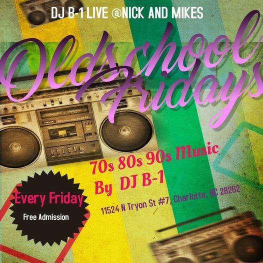 DJ B-1  Oldschool Fridays