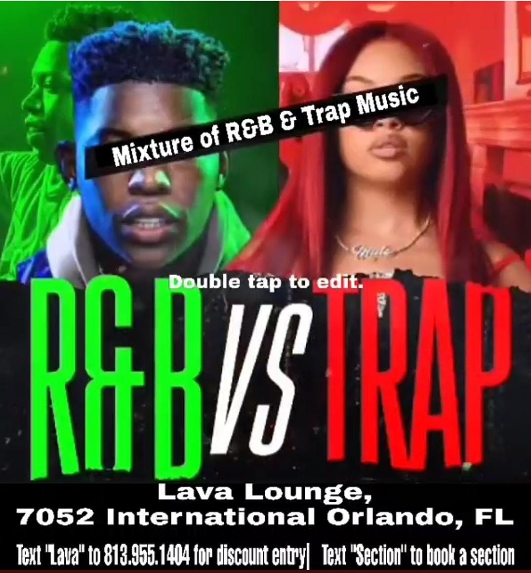 R&B VS. TRAP