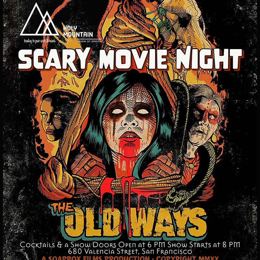 Scary Movie Night at Holy Mountain