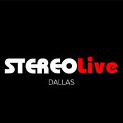 Stereo Live Dallas
