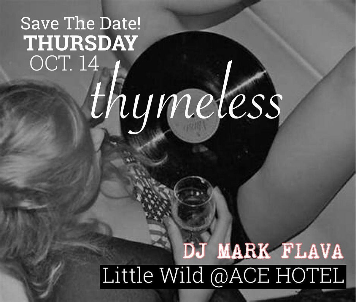Thymeless Thursday