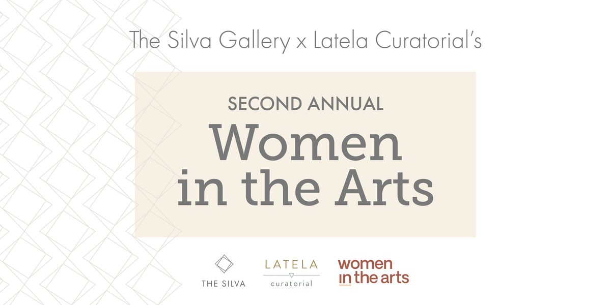 Launch Party:  Latela Curatorial's Second Annual Women in the Arts