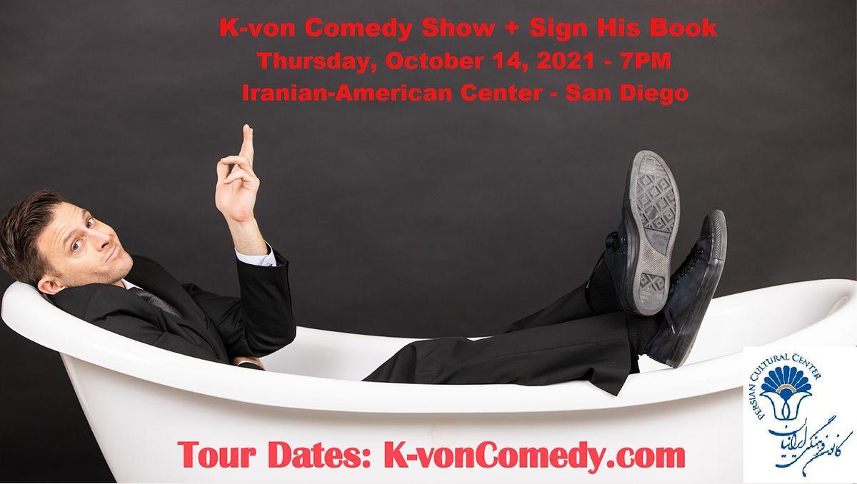 K-von in San Diego (Comedy Show + Sign His Book)