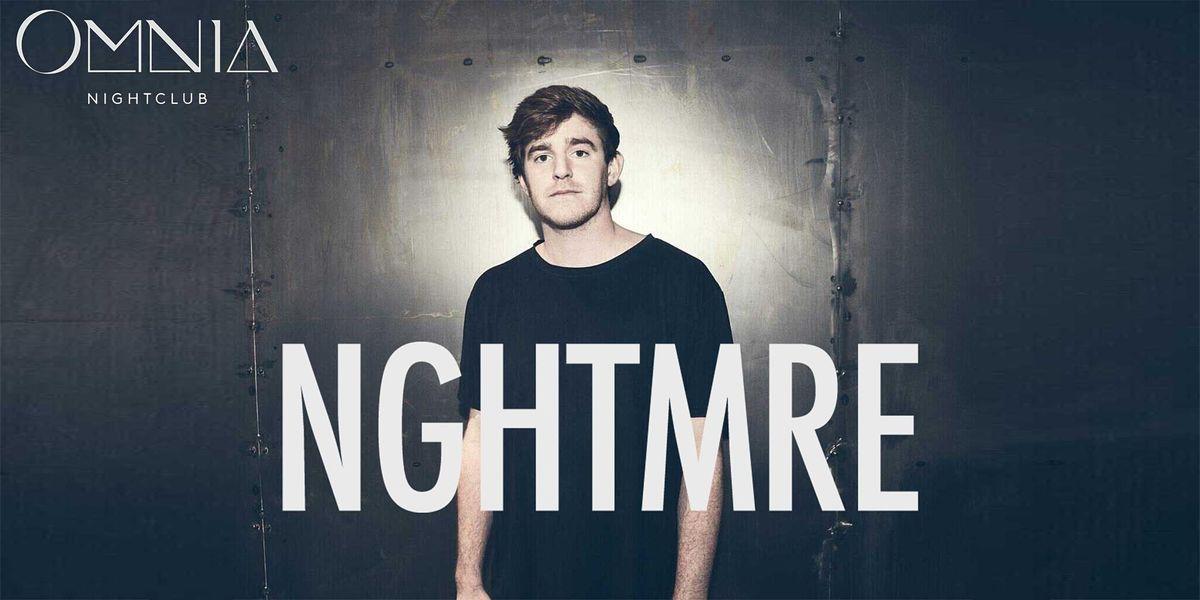 NGHTMRE - FIGHT WEEKEND at OMNIA Nightclub - JULY 23 - FREE Guestlist!