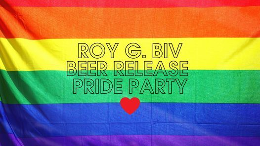 ROY G BIV Raspberry Session Sour Beer Release + PRIDE Party