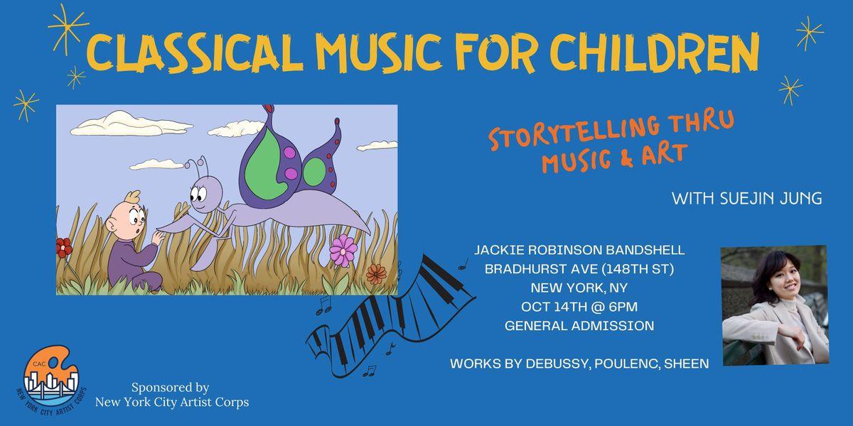 Classical Music for Children: storytelling thru music  & art