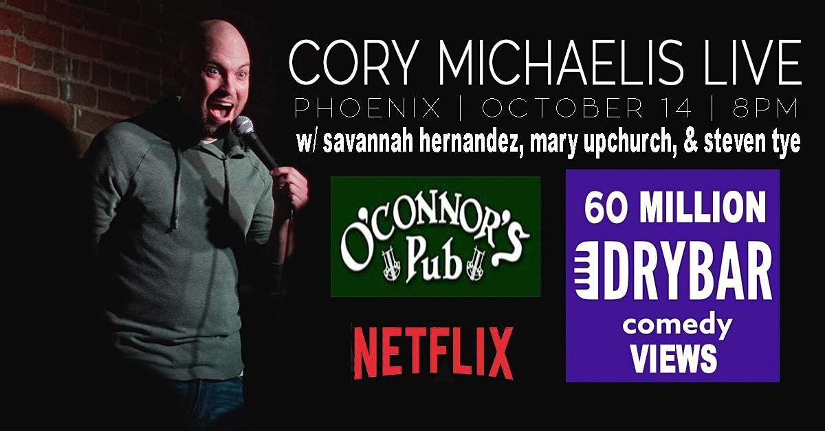 Cory Michaelis in Phoenix w\/ Savannah Hernandez, Mary Upchurch, & Steve Tye
