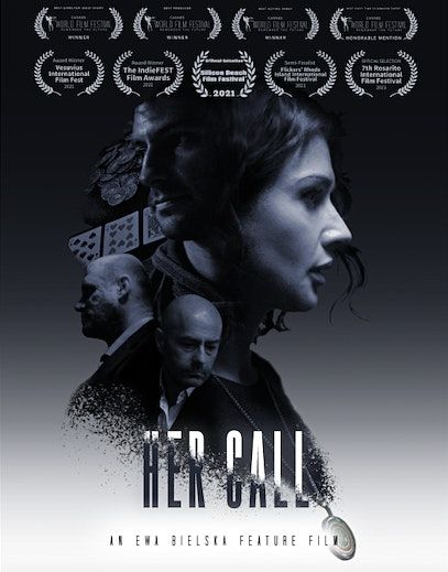 """HER CALL"" Award Winning Short Film Screening  With Director Ewa Bielska"
