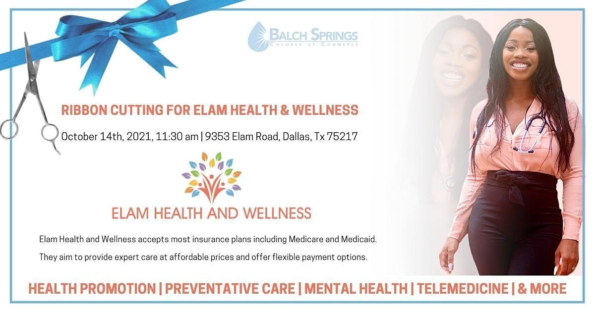 Elam Health & Wellness Ribbon Cutting