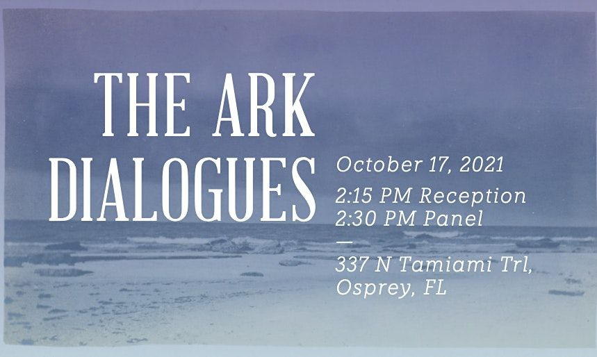 ARK DIALOGUES: An Eco-Performance Panel