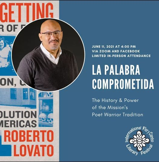 La Palabra Comprometida: The History & Power of the Mission's Poet Warrior Tradition