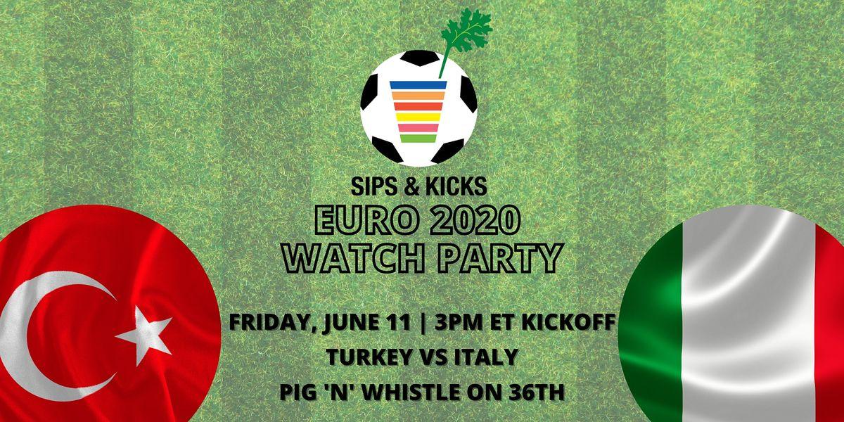 Sips & Kicks Euro Watch Party