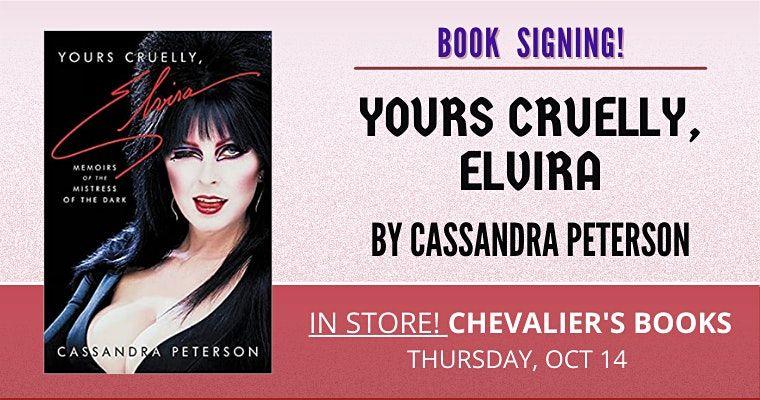 Chevalier's Books Presents! Cassandra Peterson signs YOURS CRUELLY, ELVIRA