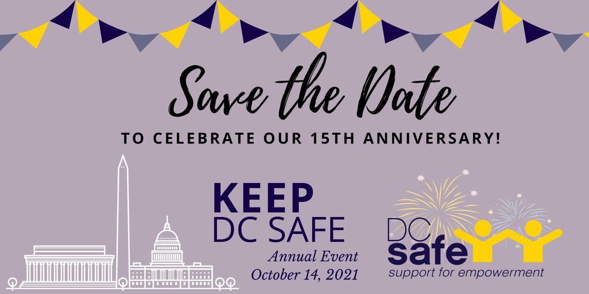Keep DC SAFE: 15th Anniversary Celebration