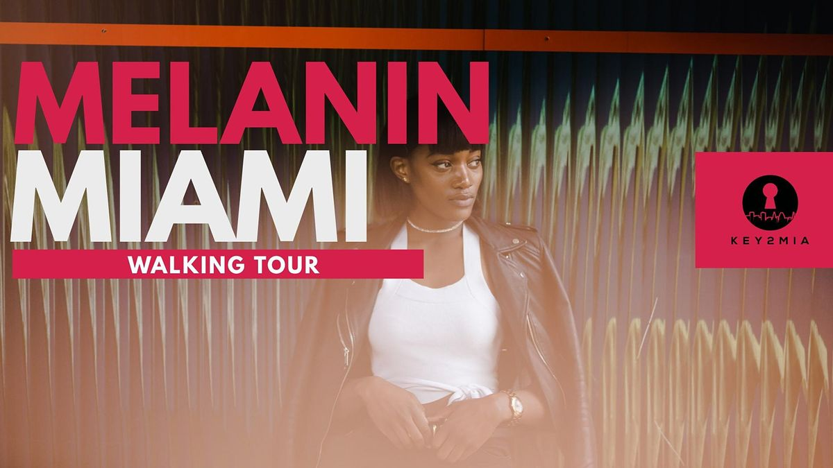Melanin Miami