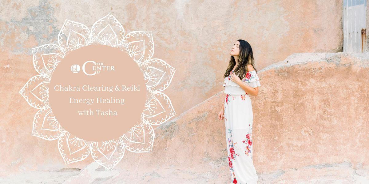 Chakra Clearing and Reiki Energy Healing with Tasha