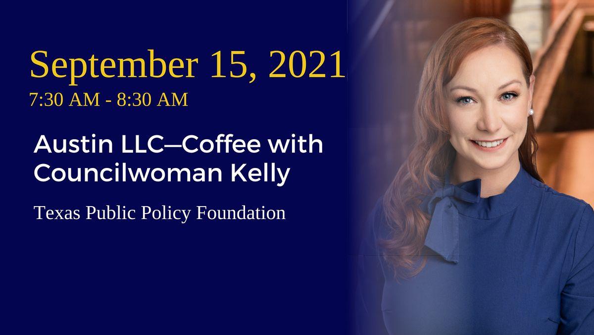 Austin LLC\u2014Coffee with Councilwoman Kelly