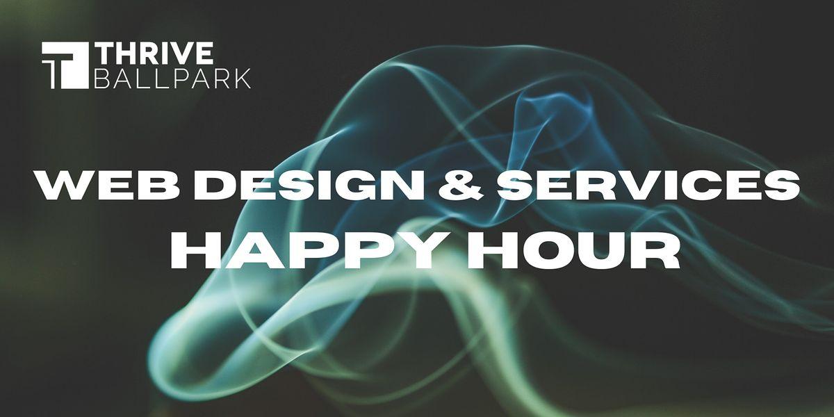 Thrive Ballpark Web Design & Services Happy Hour