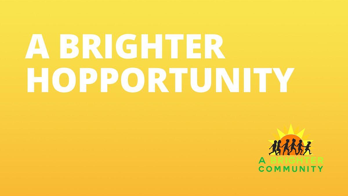 A Brighter Hopportunity Annual Fundraiser