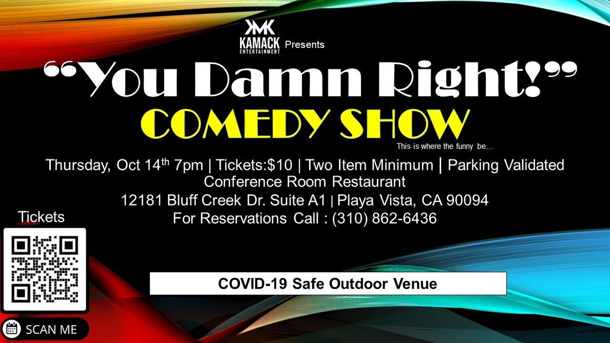 """""""You Damn Right!"""" Thursday Night Comedy at  The Conference Room"""
