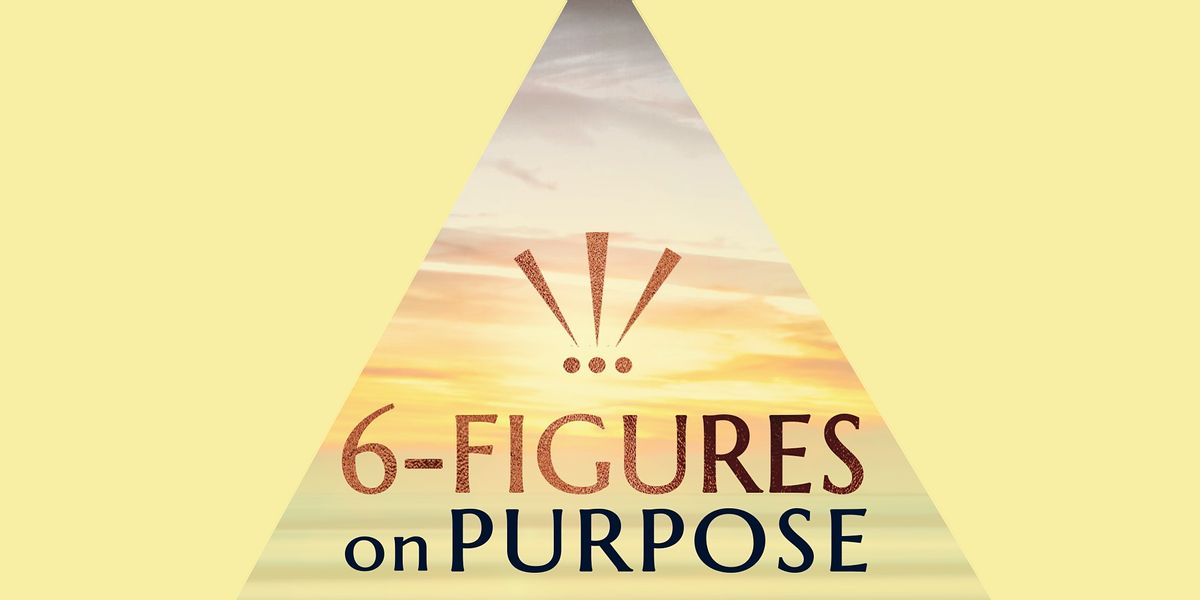 Scaling to 6-Figures On Purpose - Free Branding Workshop - Philadelphia, PA