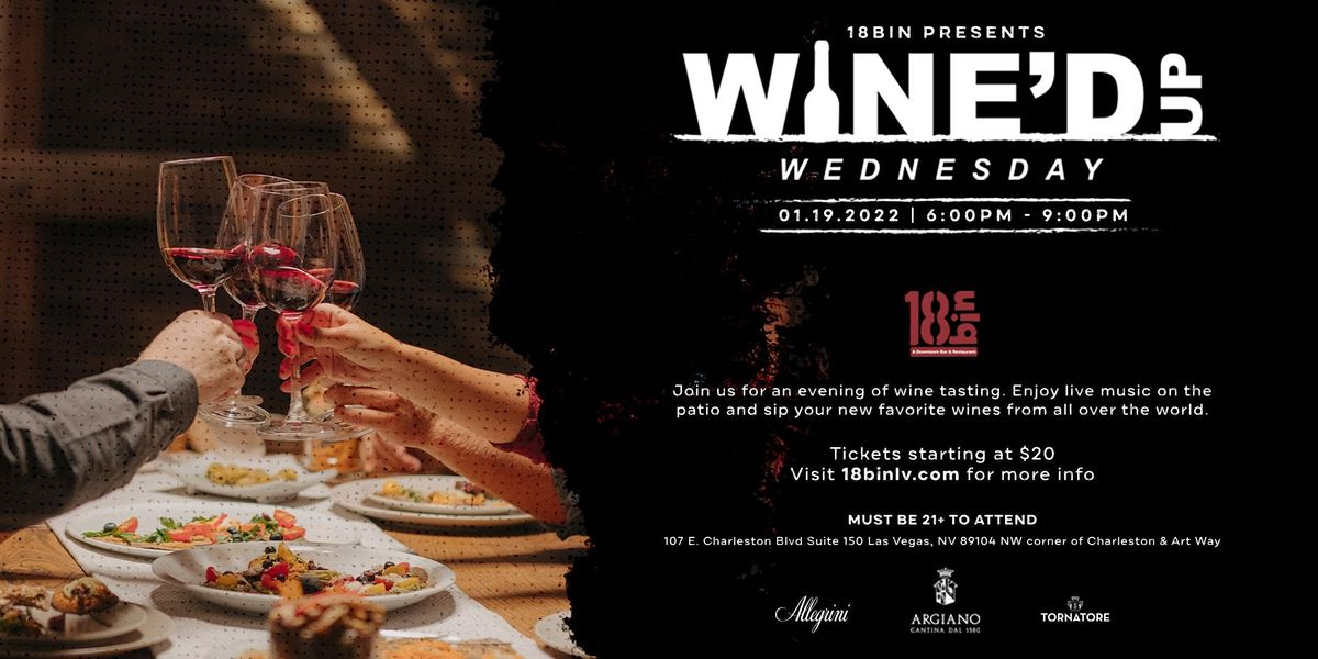 Wine'd Up Wednesday @ 18bin