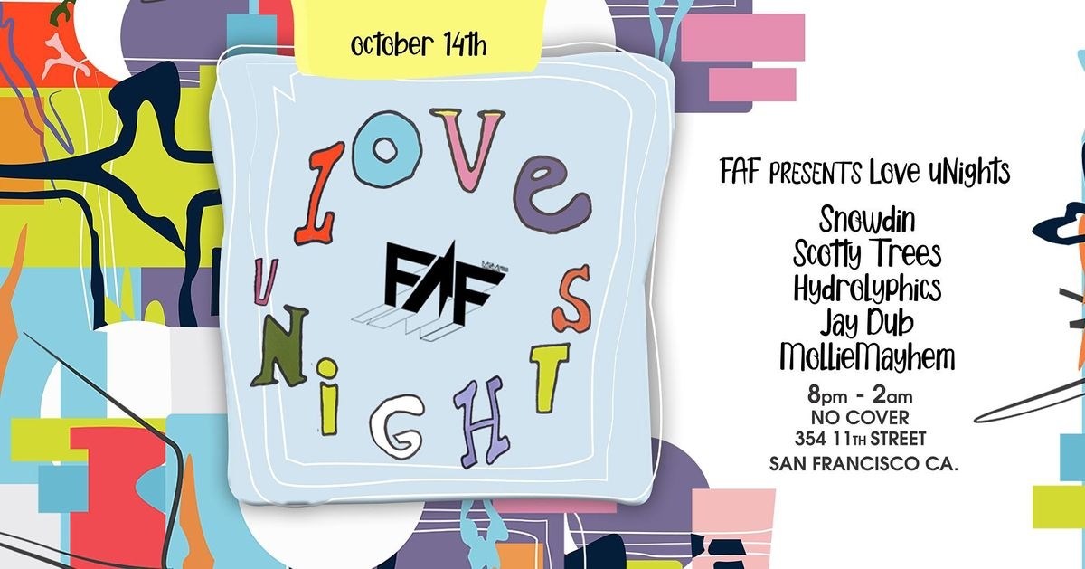 FAF PRESENTS Love uNights Thursday October 14th at Butter SF