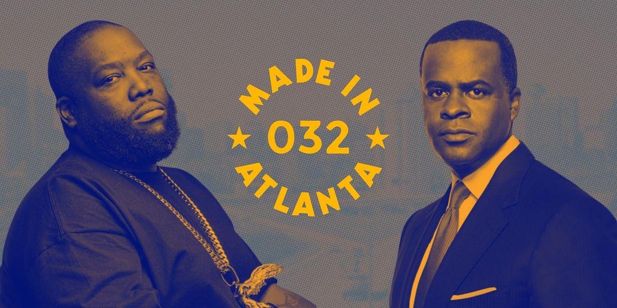 Made in Atlanta 032 : Kasim Reed & Killer Mike