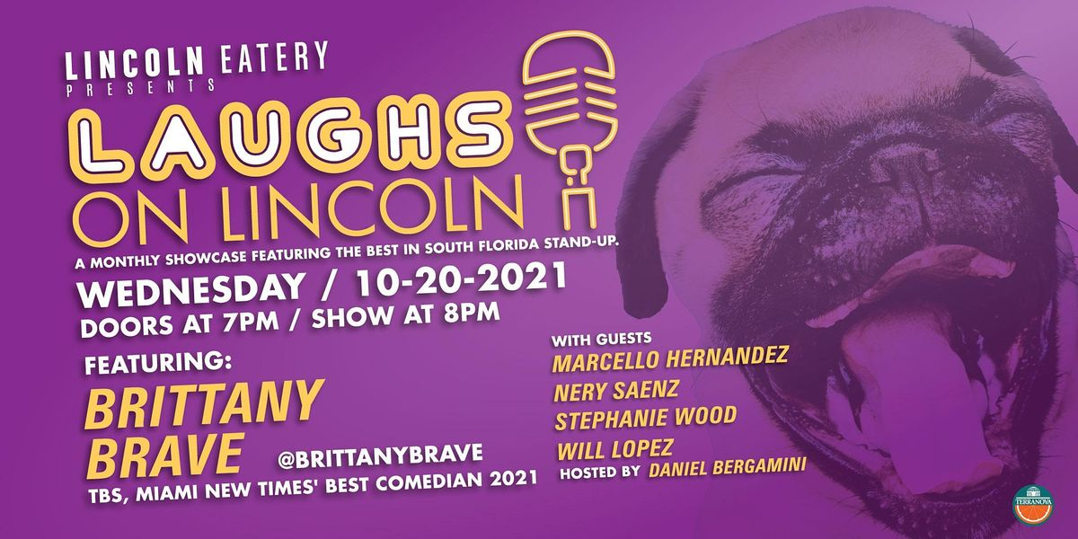 Laughs on Lincoln Presented by Brittany Brave