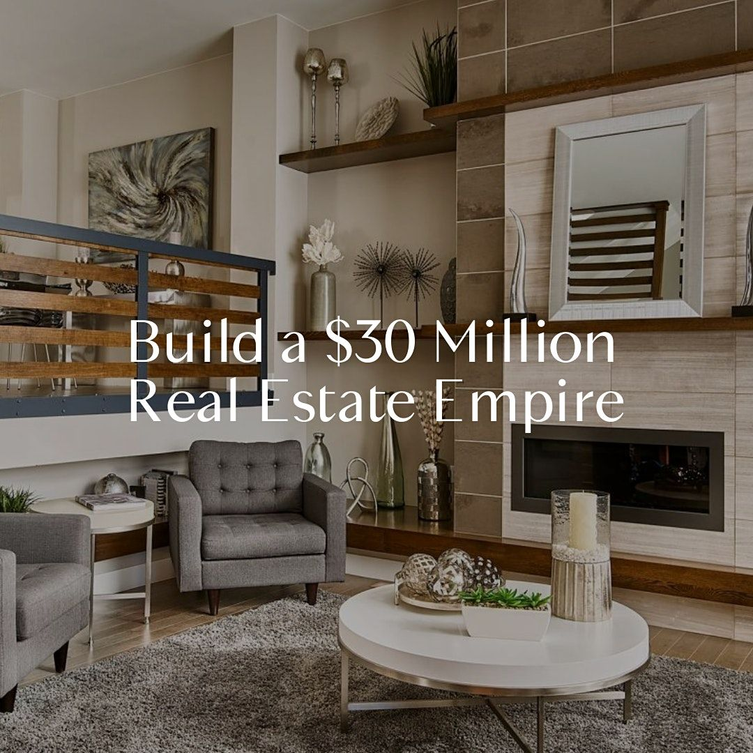 Build A Real Estate Empire