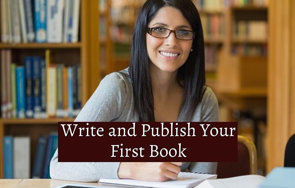 Book Writing & Publishing Masterclass -Passion2Published \u2014 San Francisco