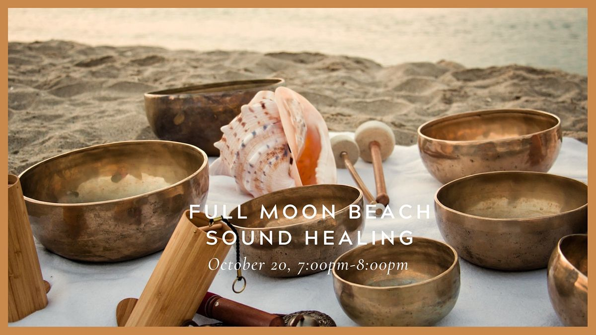 October Full Moon: A Sound Healing Experience on the Beach