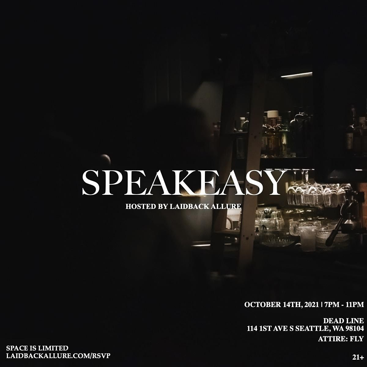 SPEAKEASY, Hosted by Laidback Allure