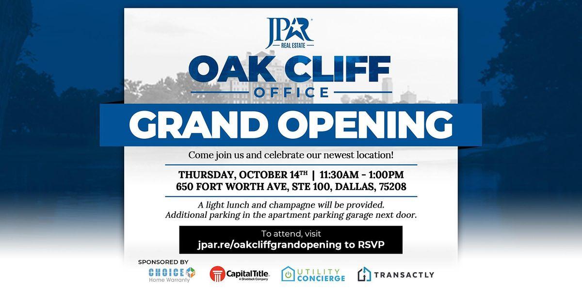 JPAR\u00ae - Real Estate | Oak Cliff Grand Opening!