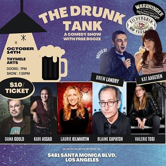 THE DRUNK TANK: a comedy show with free booze