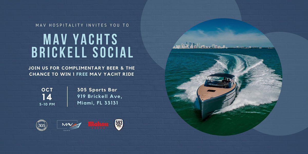 MAV Yachts Brickell Social