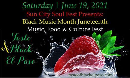 Taste of Black El Paso - Juneteenth Music, Food, & Culture Fest