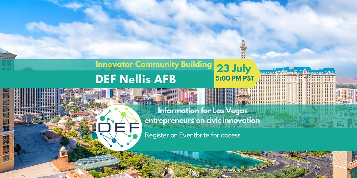 DEF Nellis AFB: Link & Learn on Innovator Community Building (IRL)