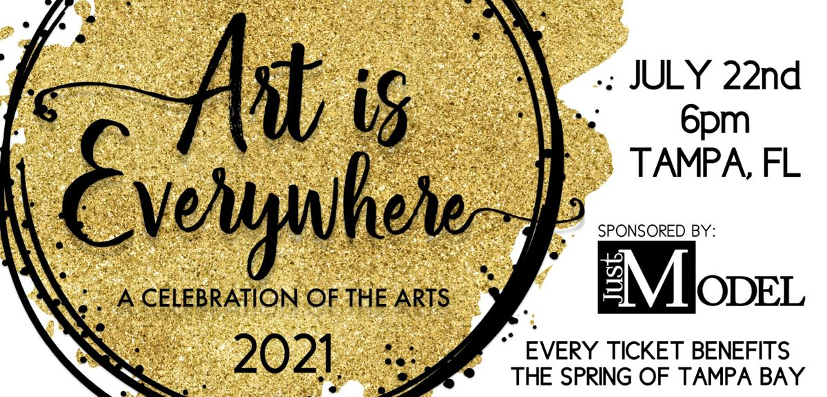 Art is Everywhere: A Celebration of the Arts