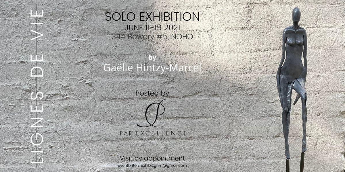 LIGNES DE VIE  Sculpture Exhibition Hosted by Par Excellence