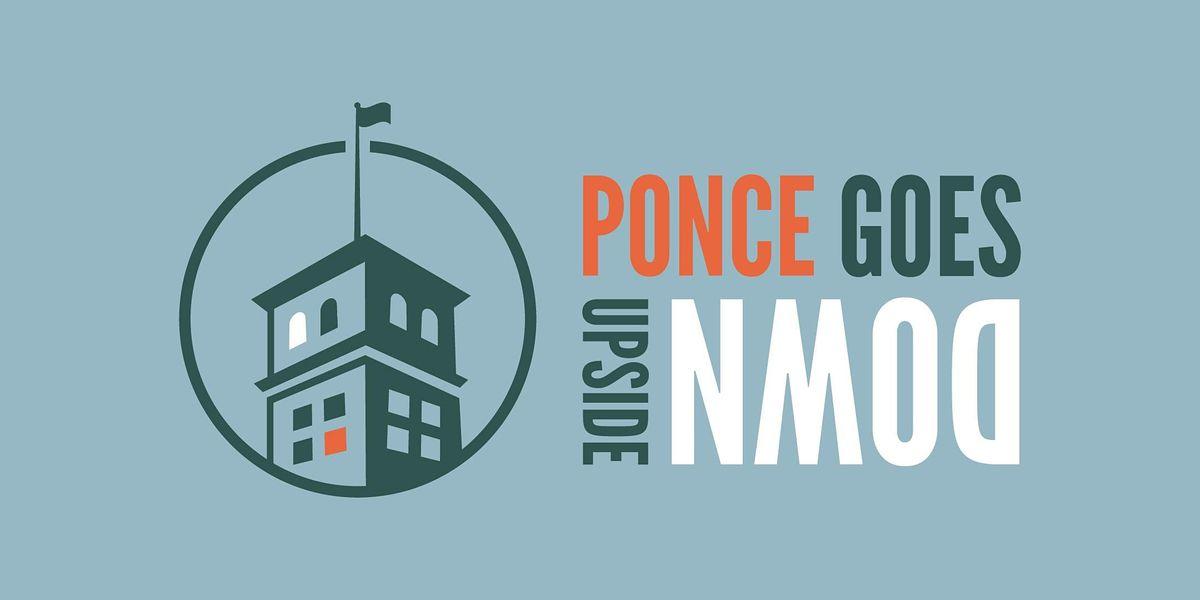 Ponce Goes Upside Down - October