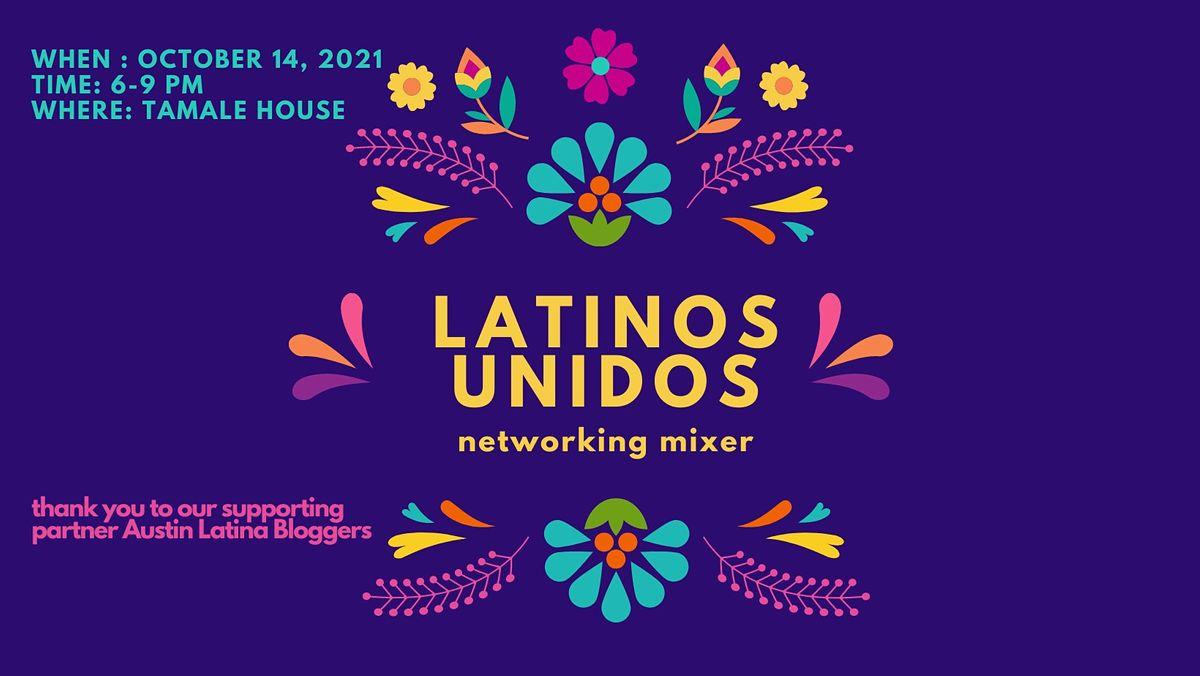 Latinos Unidos Networking Mixer