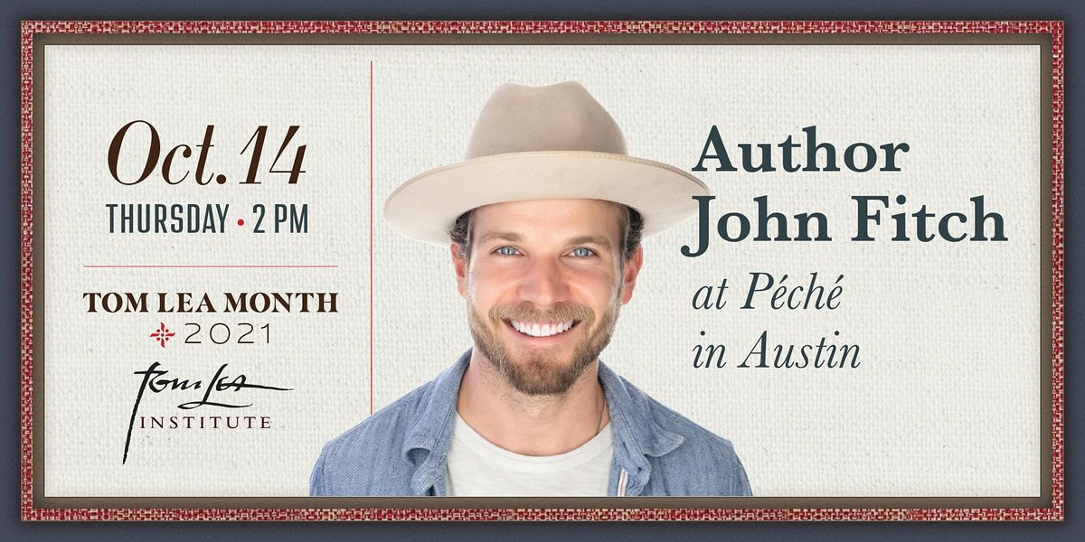 Author John Fitch: P\u00c9CH\u00c9, Austin Texas.