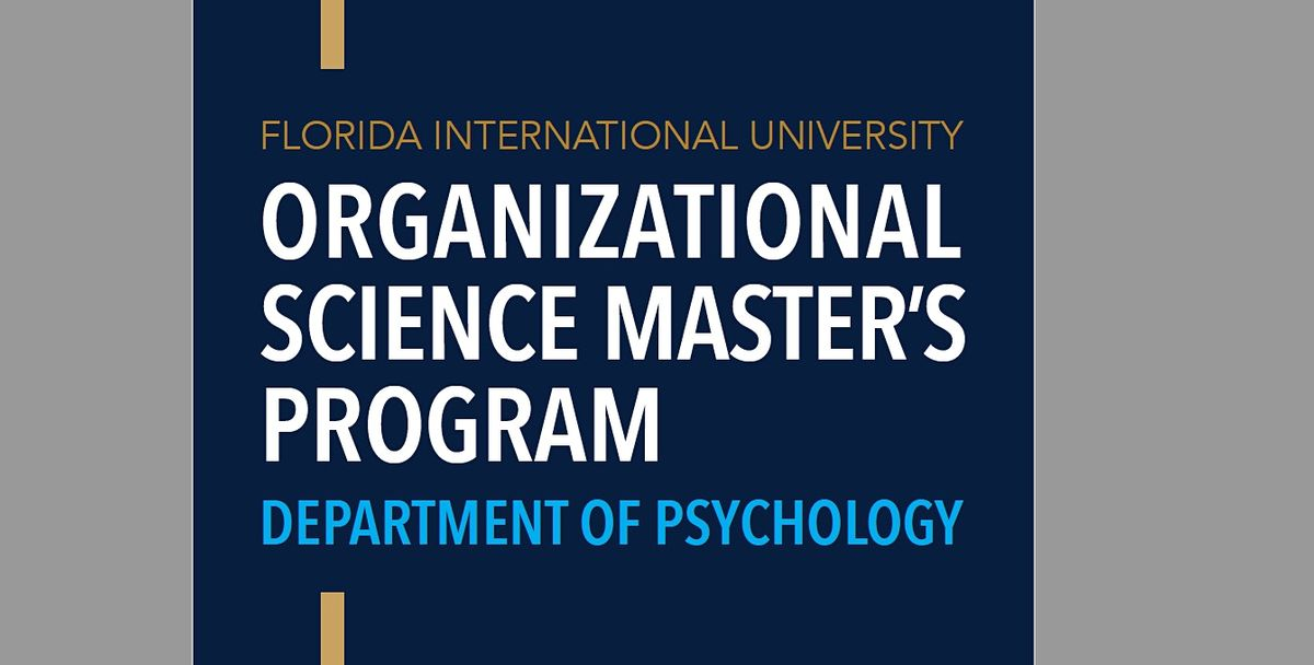 FIU M.S. in Organizational Science Information Session